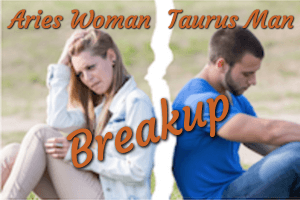 Aries Woman & Taurus Man Breakup - Get Him Back | Taurus Men